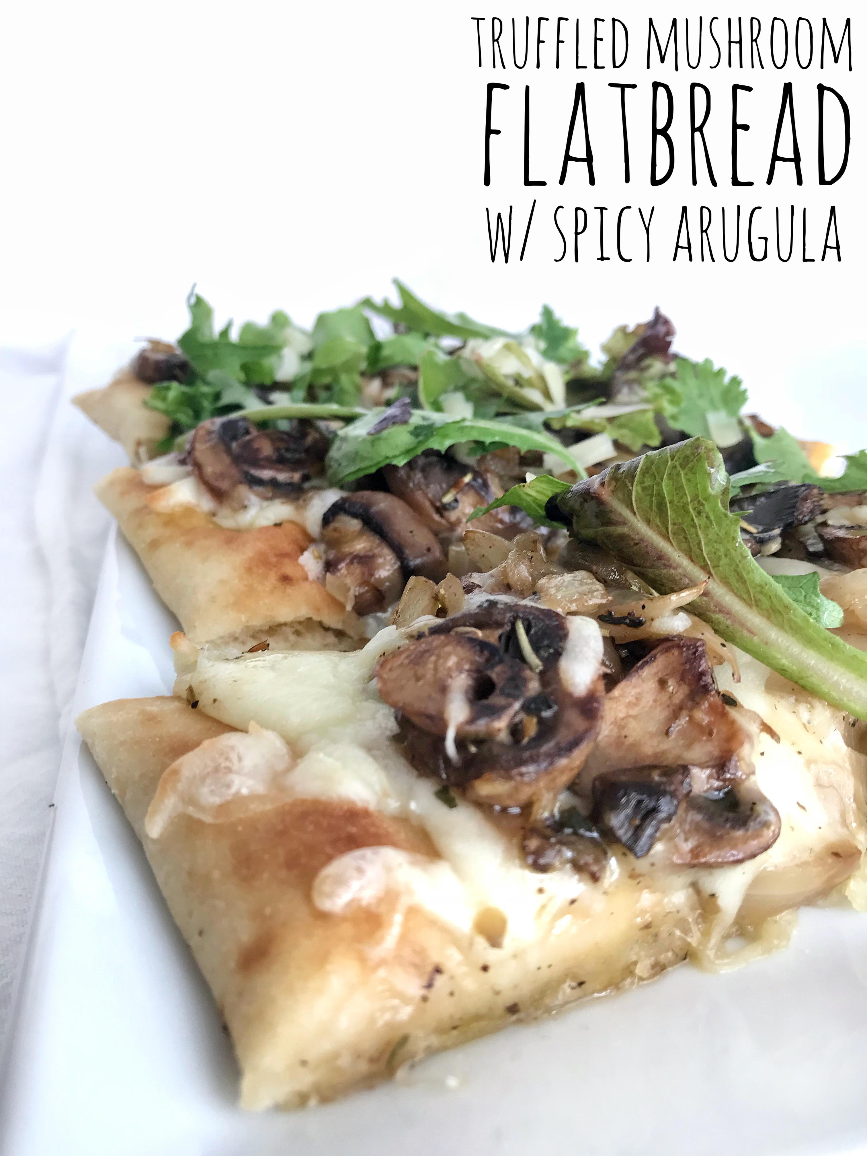 Try our Truffled Mushroom Flatbread Recipe
