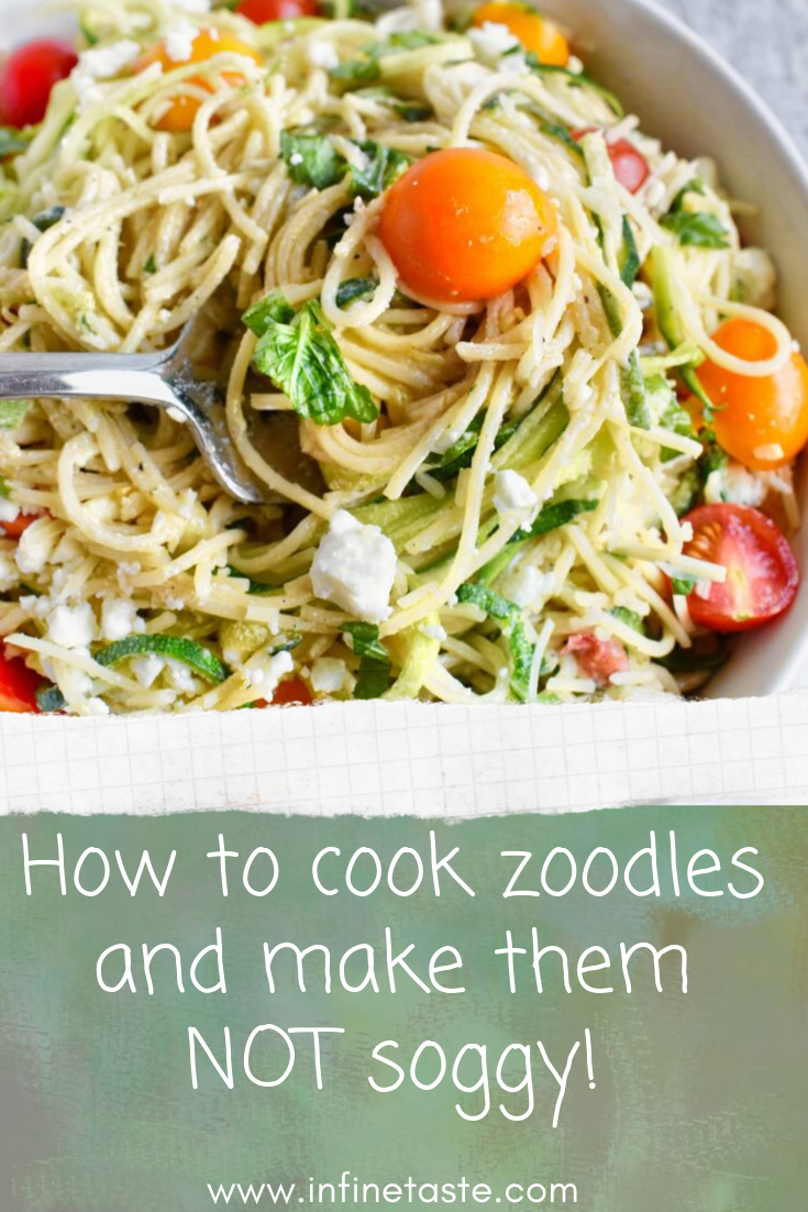 How to cook zoodles and make them not zoggy