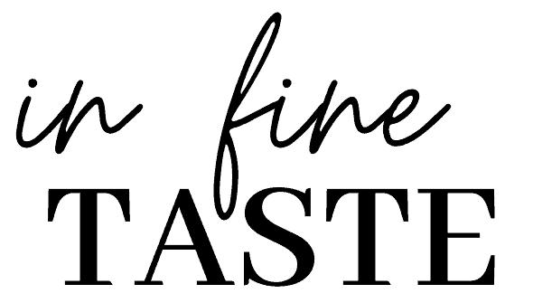 In Fine Taste